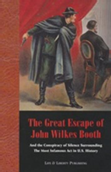 The Great Escape of John Wilkes Booth