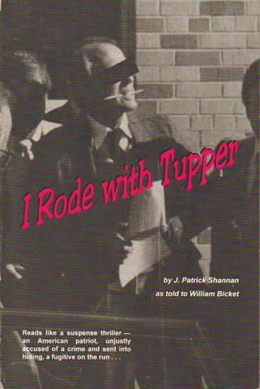 I Rode With Tupper